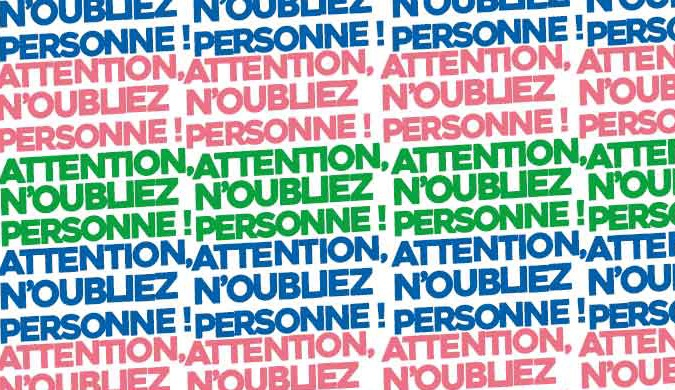Attention, n'oubliez personne !